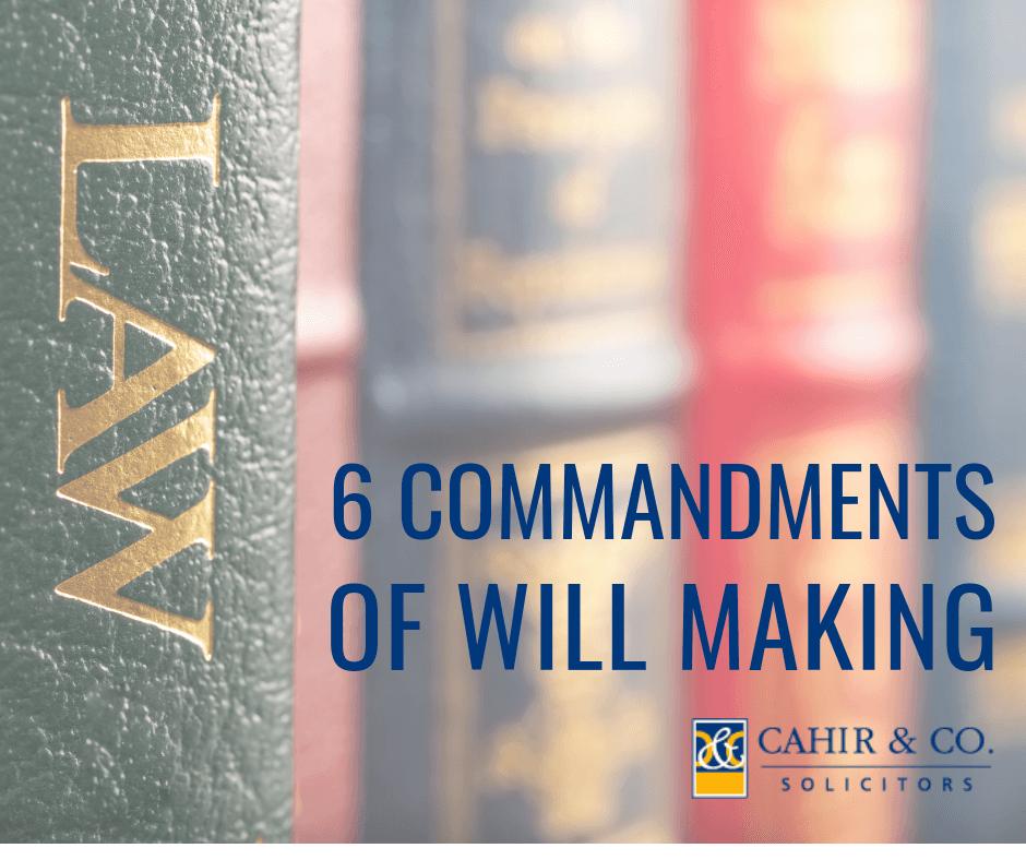 6 Commandments of Wills